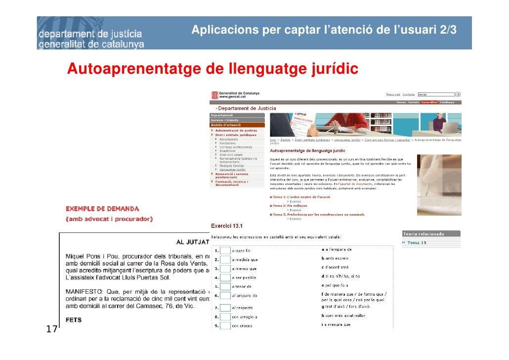 Aplicacions per captar l'atenció de l'usuari 2/3        Autoaprenentatge de llenguatge jurídic     17
