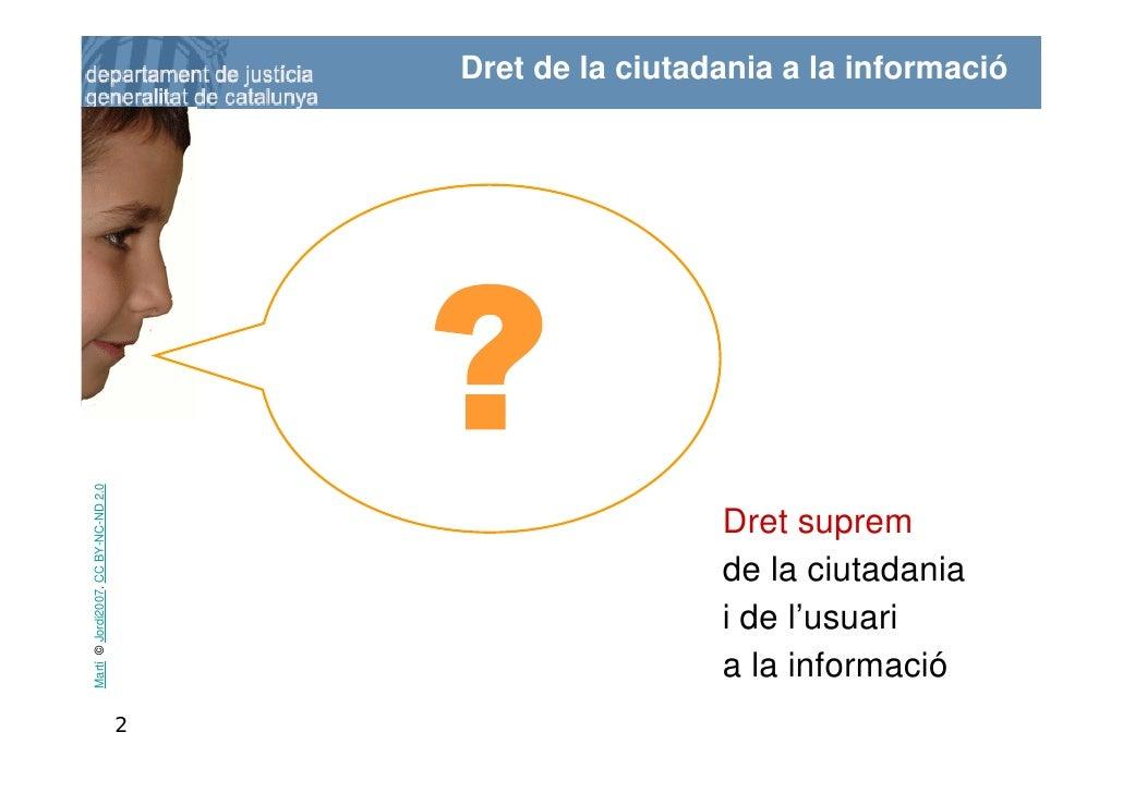 Dret de la ciutadania a la informació Martí © Jordi2007. CC BY-NC-ND 2.0                                                  ...