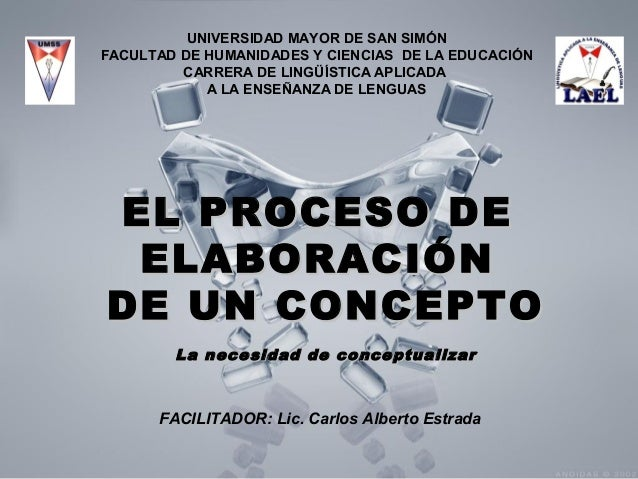 UNIVERSIDAD MAYOR DE SAN SIMÓN FACULTAD DE HUMANIDADES Y CIENCIAS DE LA EDUCACIÓN CARRERA DE LINGÜÍSTICA APLICADA A LA ENS...