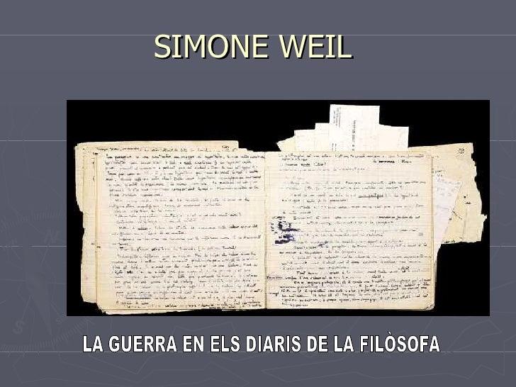 SIMONE WEIL  LA GUERRA EN ELS DIARIS DE LA FILÒSOFA
