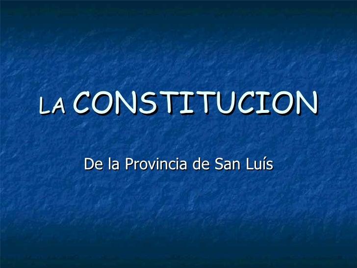 LA  CONSTITUCION De la Provincia de San Luís