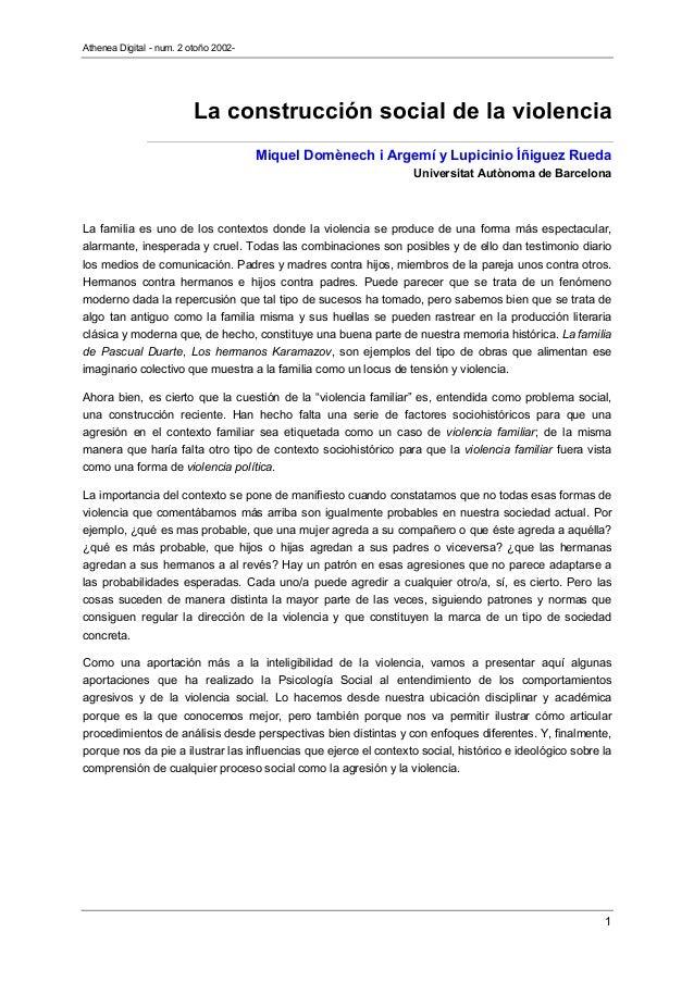 Athenea Digital - num. 2 otoño 2002- 1 La construcción social de la violencia Miquel Domènech i Argemí y Lupicinio Íñiguez...