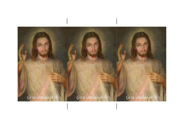 Gesù confido in Te Gesù confido in Te Gesù confido in Te