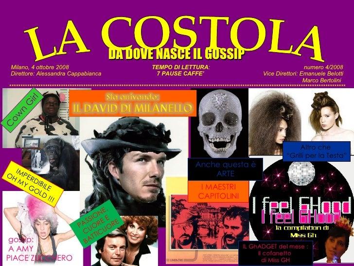 Milano, 4 ottobre 2008   TEMPO DI LETTURA :  numero 4/2008 Direttore: Alessandra Cappabianca   7 PAUSE CAFFE'  Vice Dirett...