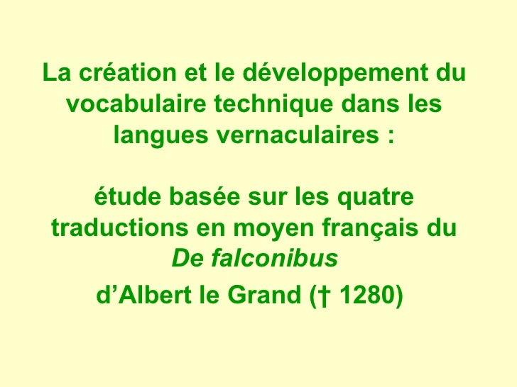 La création et le développement du   vocabulaire technique dans les       langues vernaculaires :      étude basée sur les...