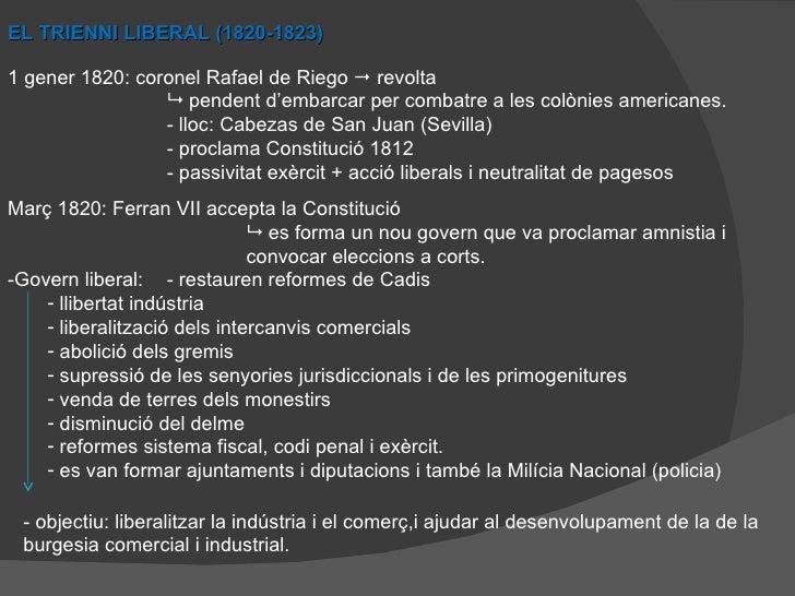 EL TRIENNI LIBERAL (1820-1823) 1 gener 1820: coronel Rafael de Riego    revolta    pendent d'embarcar per combatre a les...