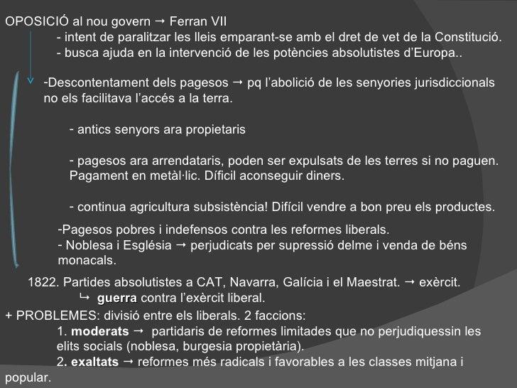 OPOSICIÓ al nou govern    Ferran VII - intent de paralitzar les lleis emparant-se amb el dret de vet de la Constitució. -...