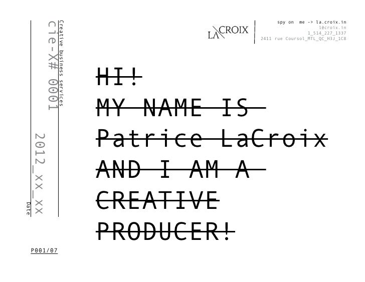 spy on  me -> la.croix.in              cie-X# 0001                      Creative business services                        ...