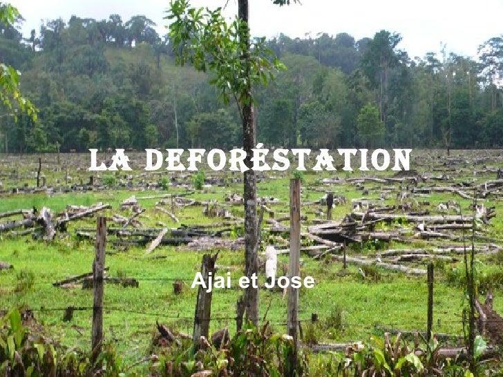 La Defor é station Ajai et Jose