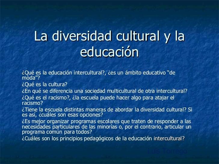 """La diversidad cultural y la educación ¿ Qué es la educación intercultural?, ¿es un ámbito educativo """"de moda""""? ¿Qué es la ..."""