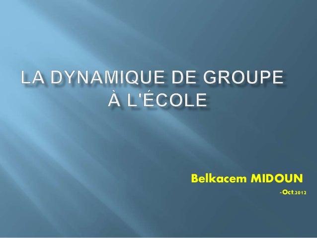 Belkacem MIDOUN Oct.2012-