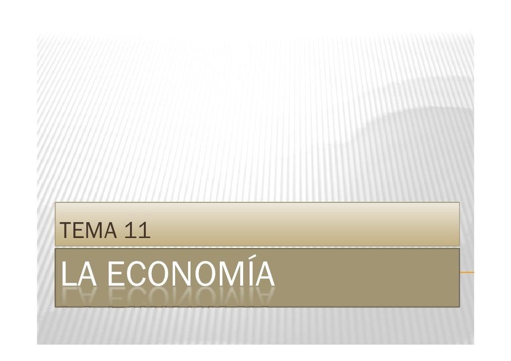 TEMA 11 LA ECONOMÍA