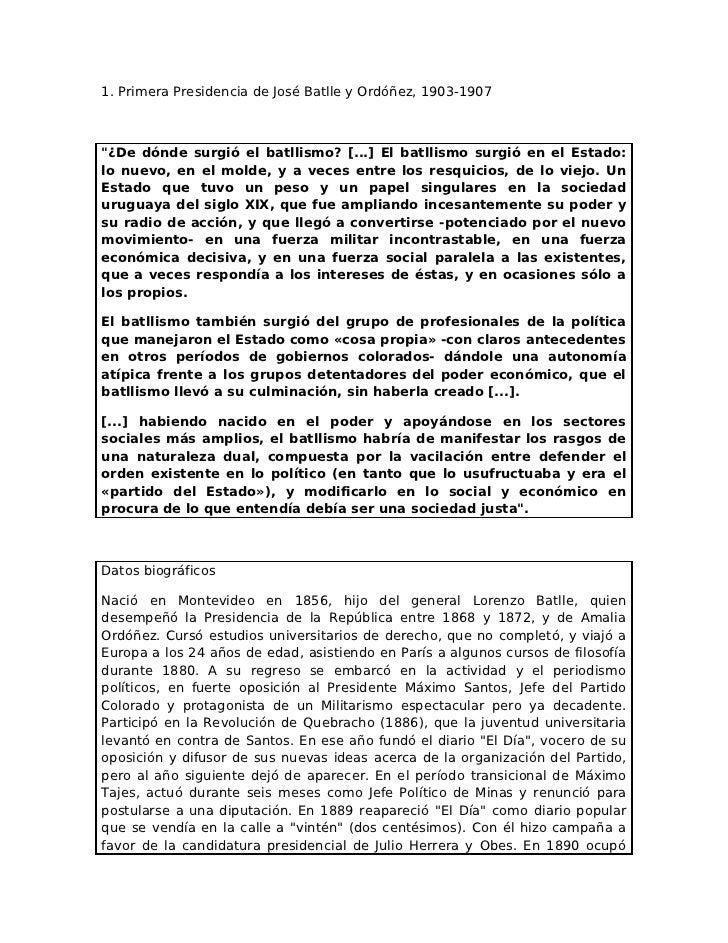 """1. Primera Presidencia de José Batlle y Ordóñez, 1903-1907""""¿De dónde surgió el batllismo? [...] El batllismo surgió en el ..."""