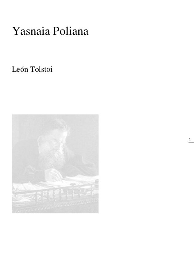 1 Yasnaia Poliana León Tolstoi