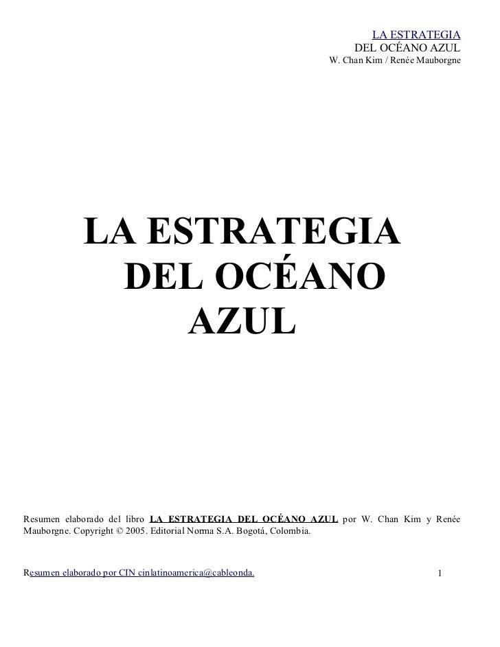 LA ESTRATEGIA                                                             DEL OCÉANO AZUL                                 ...