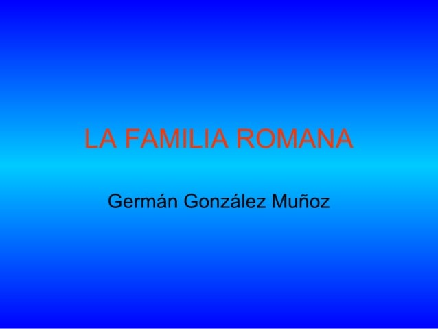 CAPITVLVM III - La Familia Romana