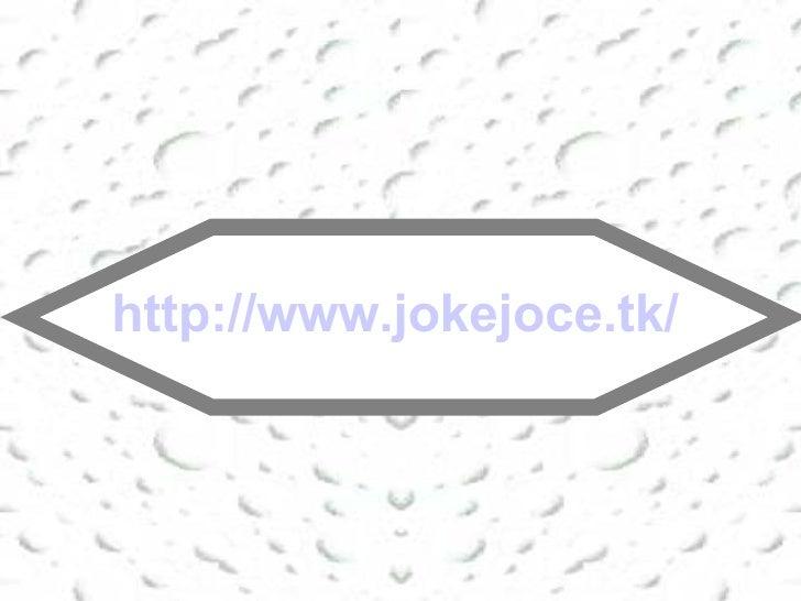 http:// www.jokejoce.tk /