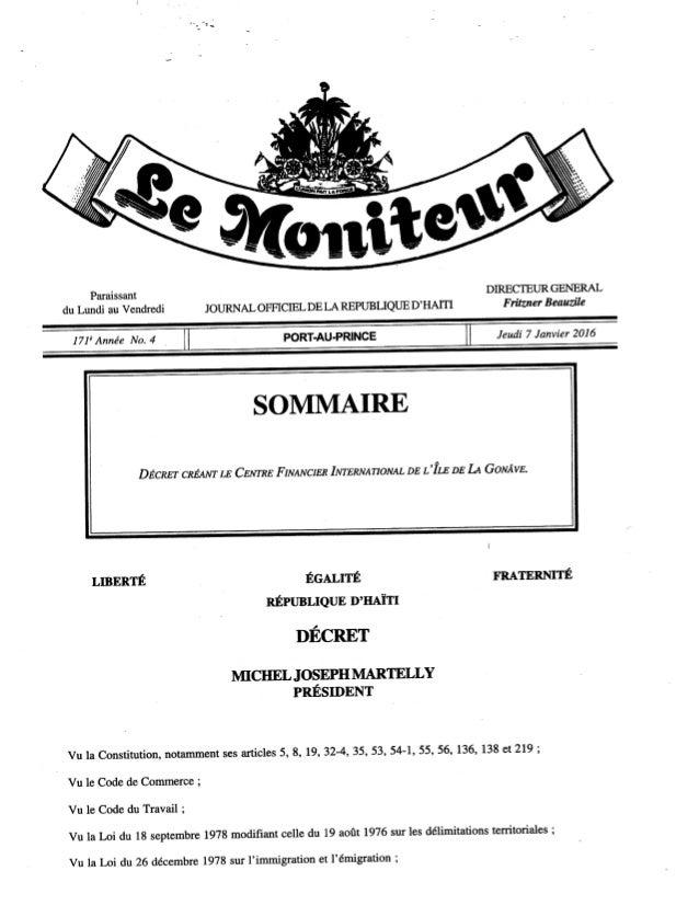 Paraissant DIRECTEUR GENERAL du Lundi au Vendredi JOURNAL OFFICIEL DE LA REPUBLIQUE D' HAITI F ritzner Beauzile     171*An...