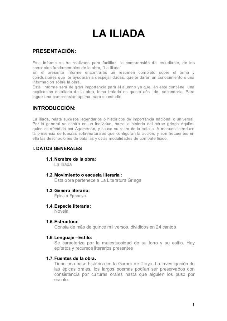 LA ILIADA PRESENTACIÓN:  Este informe se ha realizado para facilitar la comprensión del estudiante, de los conceptos funda...