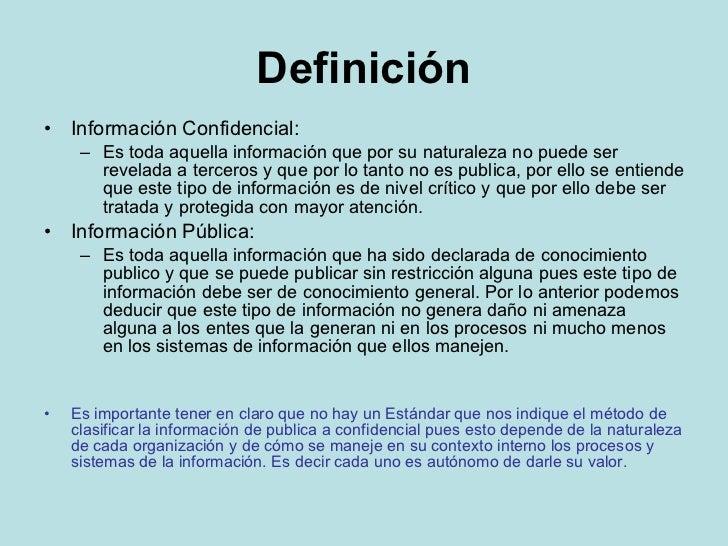 Normas para el manejo de la infomacion confidencial for Oficina definicion