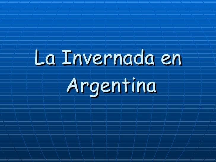 La Invernada en  Argentina