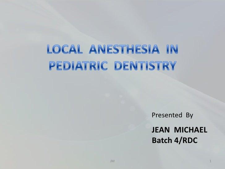 Presented By     JEAN MICHAEL     Batch 4/RDCJM                  1