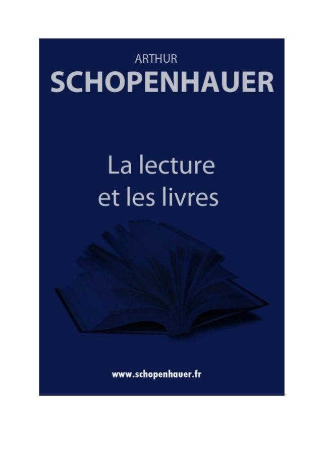 ARTHUR SCHOPENHAUER  LA LECTURE ET LES LIVRES Parerga et paralipomena  Traduction par Auguste Dietrich ----------------  É...