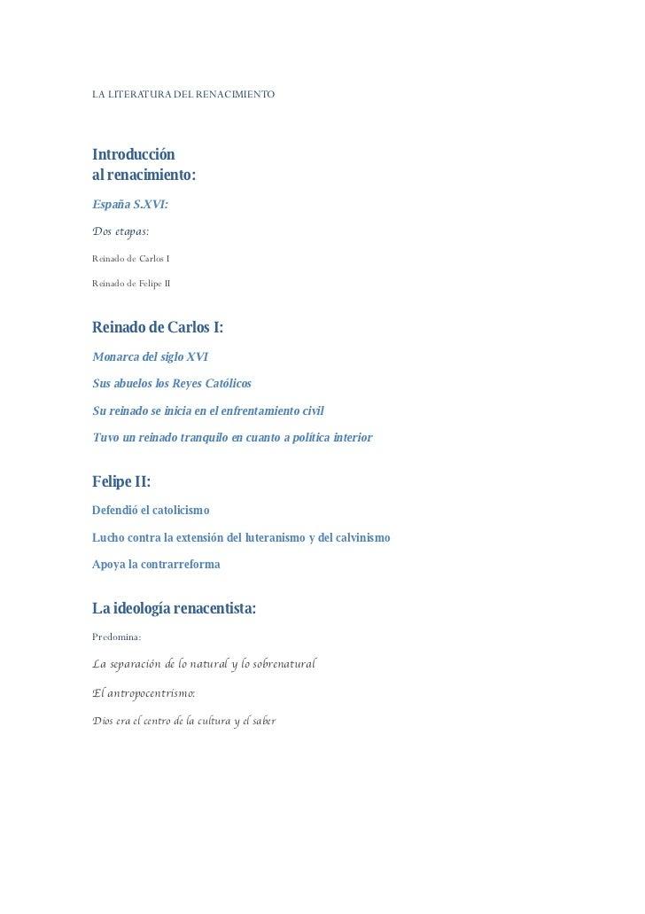 LA LITERATURA DEL RENACIMIENTO     Introducción al renacimiento: España S.XVI:  Dos etapas:  Reinado de Carlos I  Reinado ...