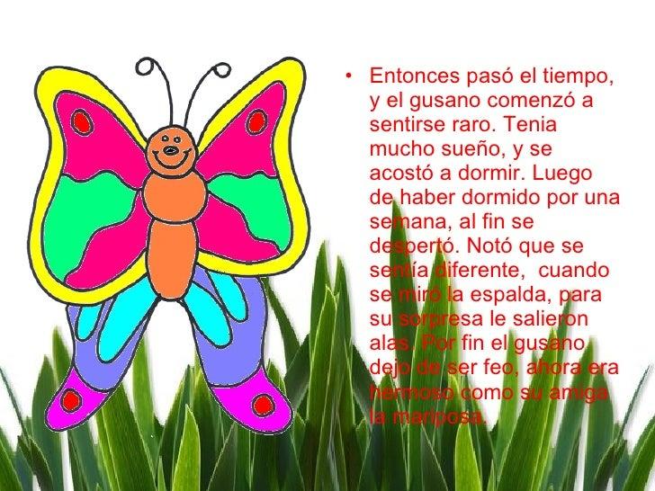 La Mariposa Y El Gusano La Metamorfosis