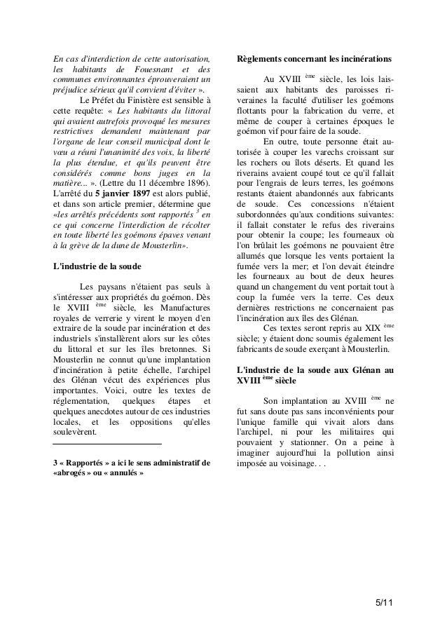 En cas d'interdiction de cette autorisation, les habitants de Fouesnant et des communes environnantes éprouveraient un pré...