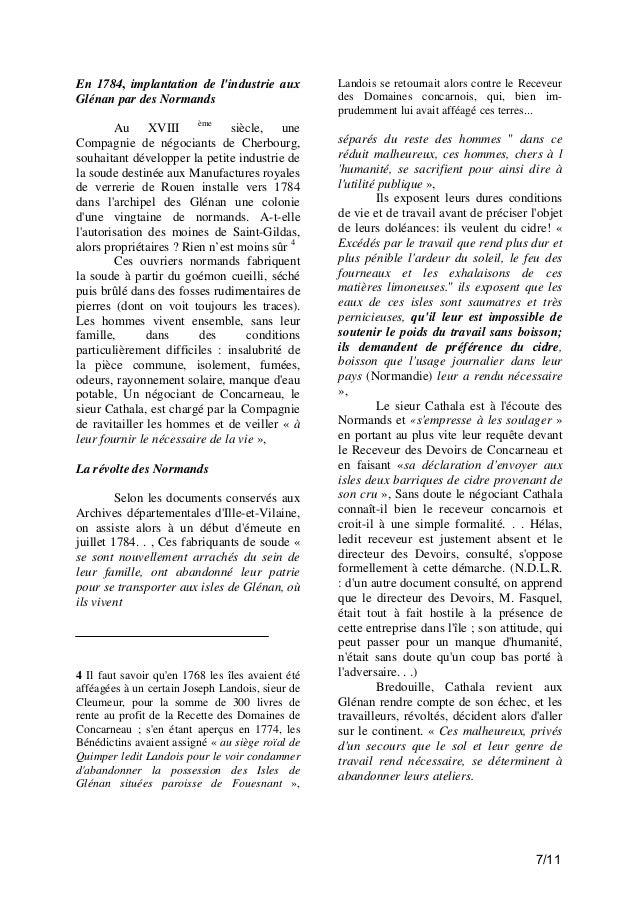 En 1784, implantation de l'industrie aux Glénan par des Normands Au XVIII ème siècle, une Compagnie de négociants de Cherb...