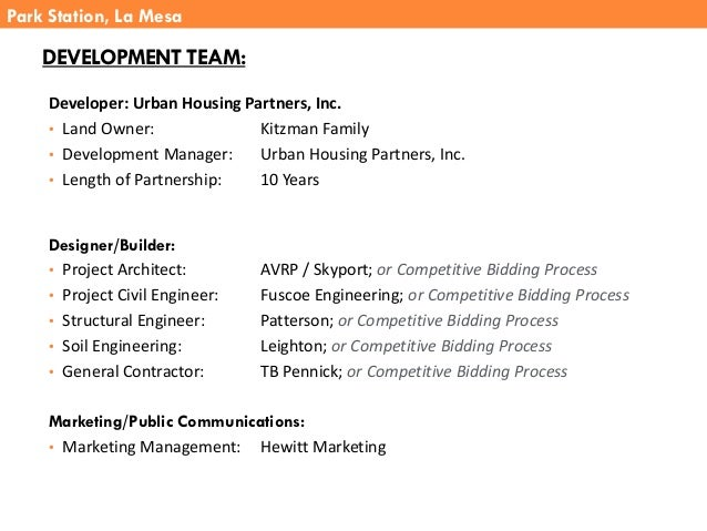 DEVELOPMENT TEAM: Developer: Urban Housing Partners, Inc. • Land Owner: Kitzman Family • Development Manager: Urban Housin...
