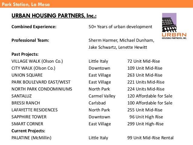 Combined Experience: 50+ Years of urban development Professional Team: Sherm Harmer, Michael Dunham, Jake Schwartz, Lenett...