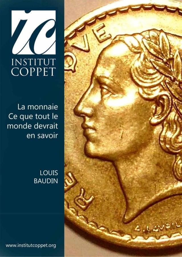 La monnaieCe que tout le monde devrait en savoir…         Quatrième édition revue et augmentée                         194...