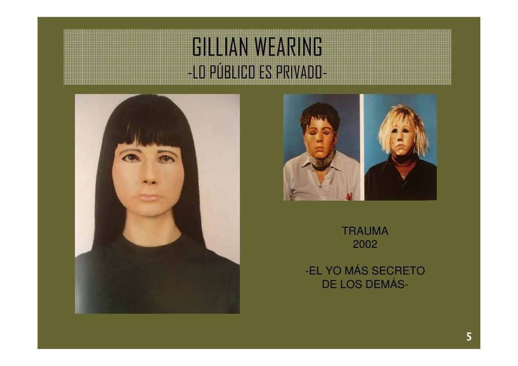 GILLIAN WEARING -LO PÚBLICO ES PRIVADO-                               TRAUMA                             2002             ...