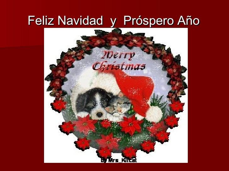 <ul><li>Feliz Navidad  y  Próspero Año Nuevo </li></ul>