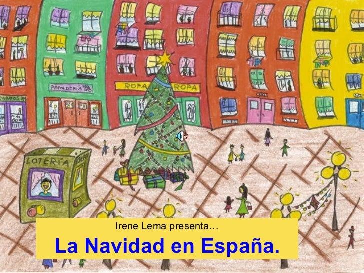 Irene Lema presenta… La Navidad en España.