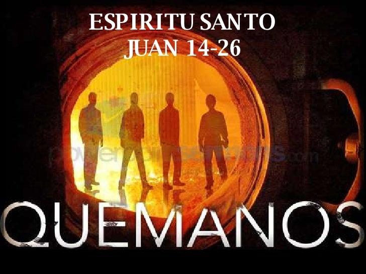 ESPIRITU SANTO JUAN 14-26