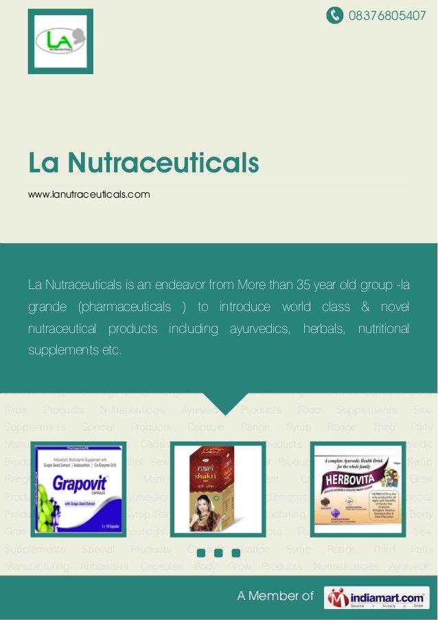 08376805407 A Member of La Nutraceuticals www.lanutraceuticals.com Nutraceuticals Ayurvedic Products Food Supplements Sex-...