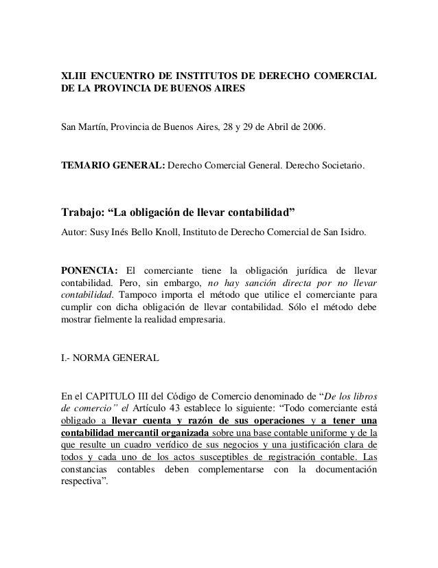 XLIII ENCUENTRO DE INSTITUTOS DE DERECHO COMERCIALDE LA PROVINCIA DE BUENOS AIRESSan Martín, Provincia de Buenos Aires, 28...