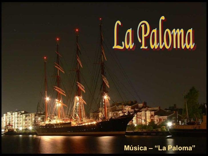 """La Paloma Música – """"La Paloma"""""""