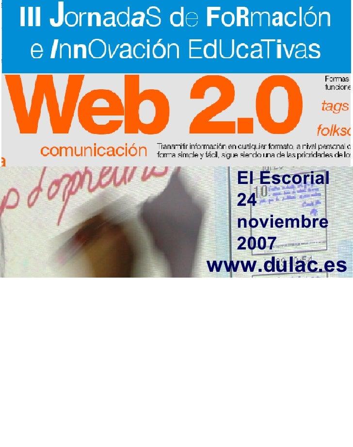 www.dulac.es El Escorial 24 noviembre 2007