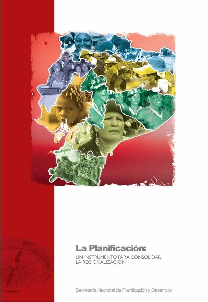 La Planificación:UN INSTRUMENTO PARA CONSOLIDARLA REGIONALIZACIÓN