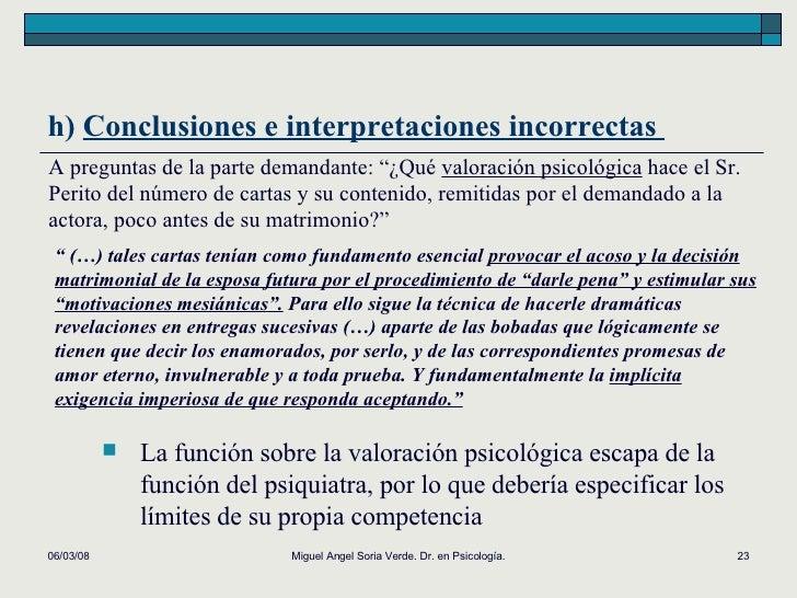 02/06/09 Miguel Angel Soria Verde. Dr. en Psicología. h)  Conclusiones e interpretaciones incorrectas  A preguntas de la p...
