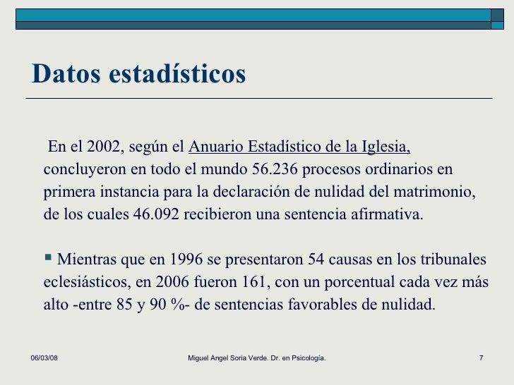 Datos estadísticos 02/06/09 Miguel Angel Soria Verde. Dr. en Psicología. <ul><li>En el 2002, según el  Anuario Estadístico...