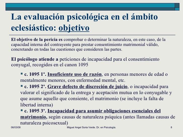 La evaluación psicológica en el ámbito eclesiástico:  objetivo 02/06/09 Miguel Angel Soria Verde. Dr. en Psicología. El ob...