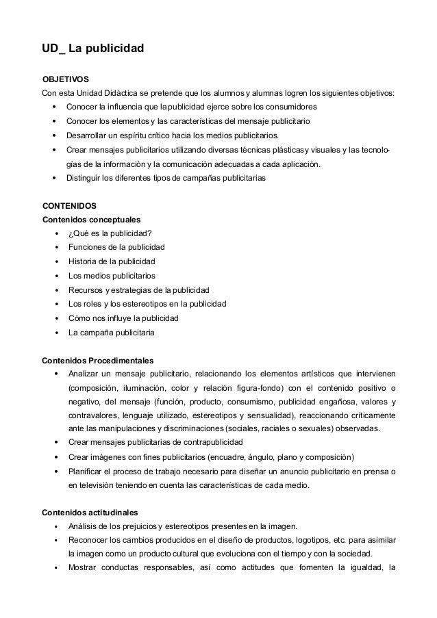 UD_ La publicidad OBJETIVOS Con esta Unidad Didáctica se pretende que los alumnos y alumnas logren los siguientes objetivo...