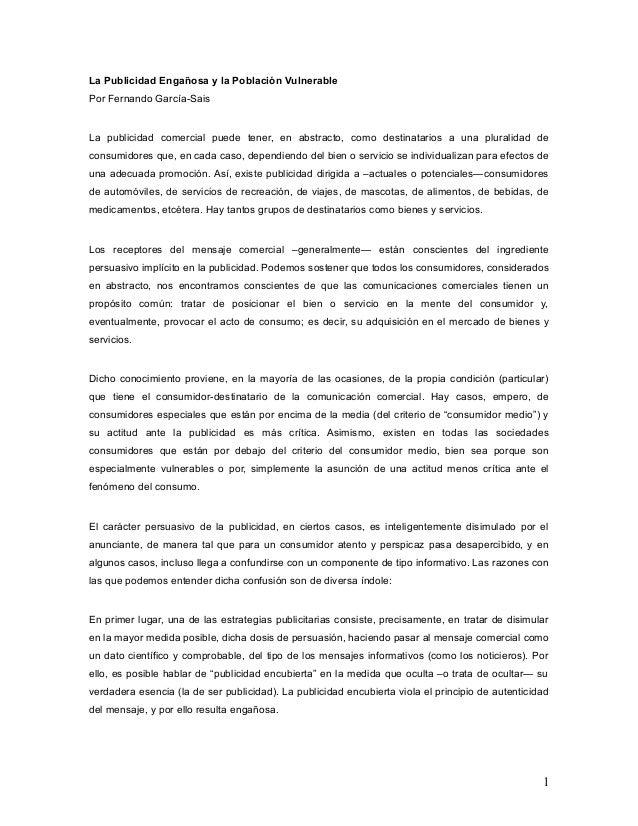 La Publicidad Engañosa y la Población Vulnerable Por Fernando García-Sais La publicidad comercial puede tener, en abstract...