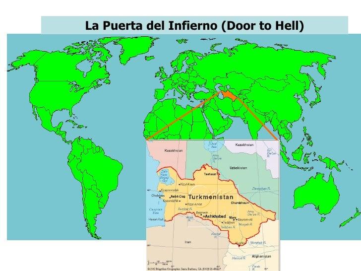 La Puerta del Infierno (Door to Hell)