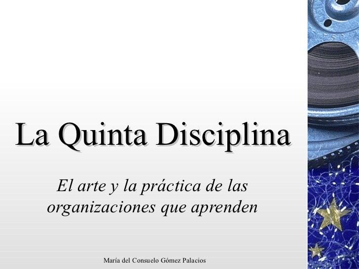 La Quinta Disciplina El arte y la práctica de las organizaciones que aprenden